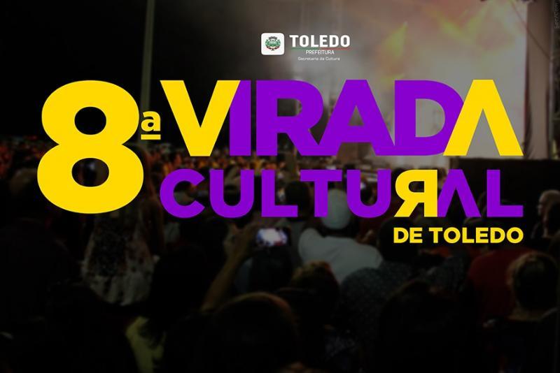Toledo 66 anos: Tudo pronto para a 8ª Edição da Virada Cultural