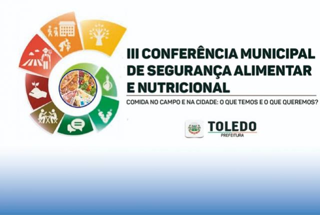Conferência Municipal vai debater segurança alimentar e nutricional em Toledo