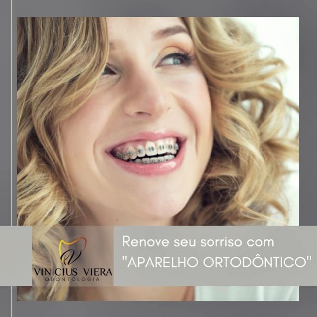 Consultório Vinicius Viera - Renove seu sorriso com o aparelho ortodôntico!