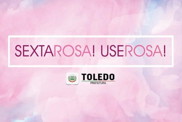 Sexta Rosa lembra ações de combate ao câncer na prefeitura de Toledo