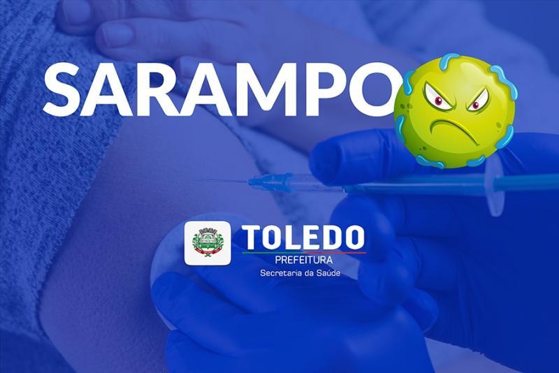 Sarampo: Jovens entre 20 e 29 anos devem se vacinar até dia 30 em Toledo