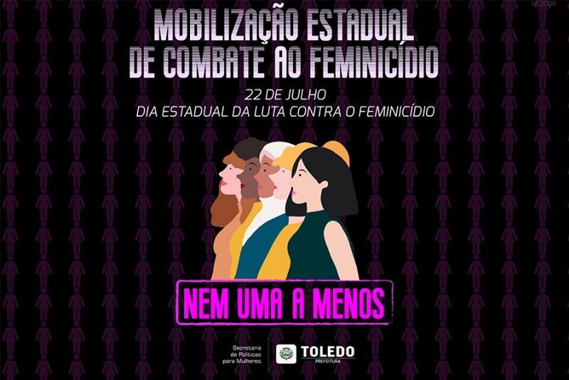 Toledo se mobiliza com Dia Estadual de Combate ao Feminicídio
