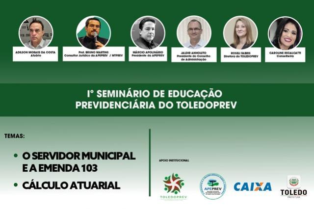 Fapes/Toledoprev promove 1º Seminário de Educação Previdenciária