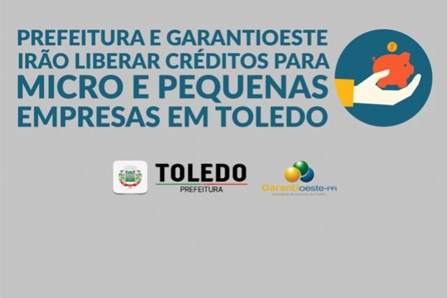 Prefeitura e Garantioeste irão liberar créditos para micro e pequenas empresas em Toledo