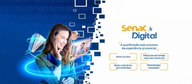 Senac Digital - A qualificação mais próxima da experiência presencial