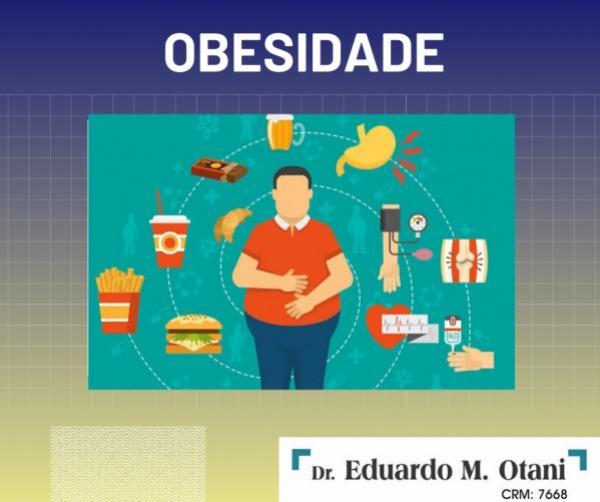 Obesidade - Dr. Eduardo M Otani
