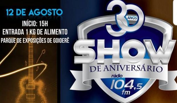 30 Anos da Rádio 104 FM vai ser Show - 10 mil em Prêmios e uma Moto