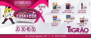 Feirão Outubro Rosa - Casa e Cor da Tigrão Tintas com descontos de até 50% aproveite