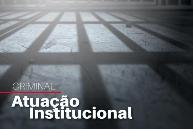 MPPR faz alerta quanto à progressão de presos para regime domiciliar