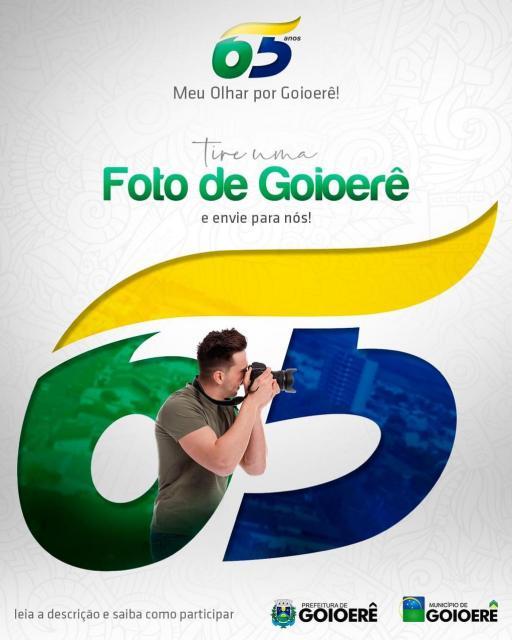 Prefeitura lança concurso de fotografias em comemoração ao aniversário da cidade - 65 Anos. Meu Olhar por Goioerê!