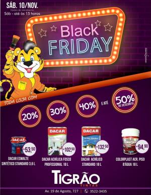 Feirão casa e cor, versão black Friday na Tigrão Tintas - sábado dia 10 aberta até as 13 horas