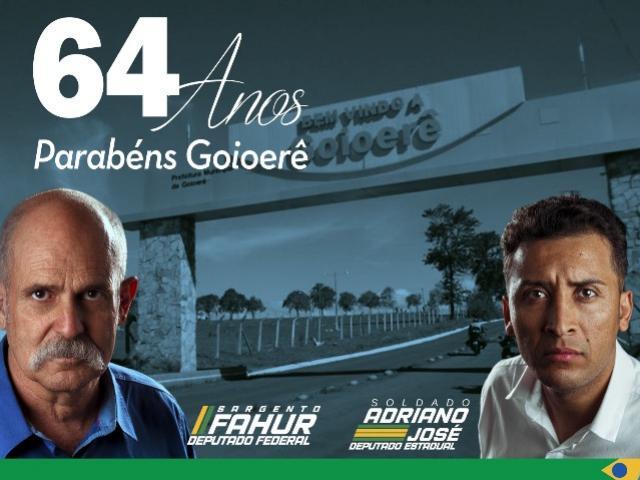 Os Deputados Soldado Adriano e Sargento Fahur parabenizam Goioerê pelos seus 64 anos