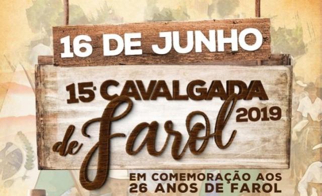 15ª Cavalgada será dia 16 de junho para comemorar os 26 anos de Farol