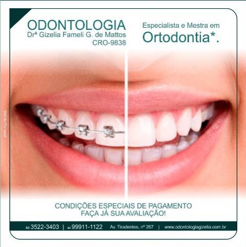 Tratamento Ortodôntico com a Especialista e Mestra em Ortodontia Gizelia Fameli G de Mattos