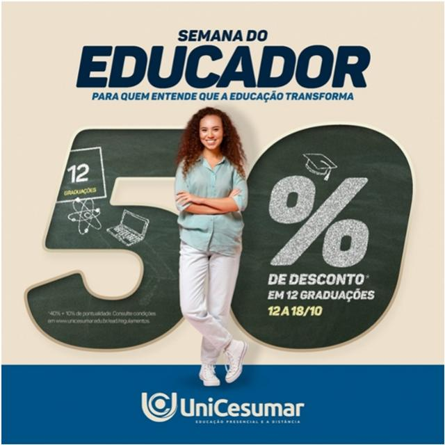 Semana do Educador com 50% de desconto em cursos de graduação na Unicesumar