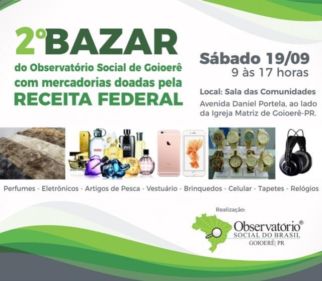 Observatório Social de Goioerê realizará bazar com mercadorias doadas pela Receita Federal