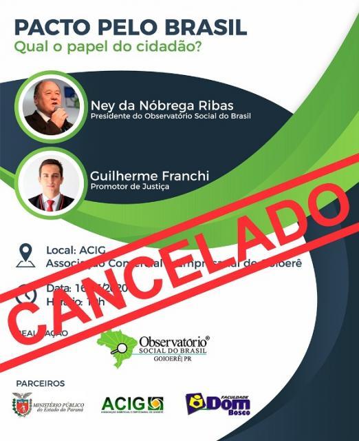 CORONAVÍRUS: Observatório Social de Goioerê cancela palestra que ocorreria hoje (16/03)