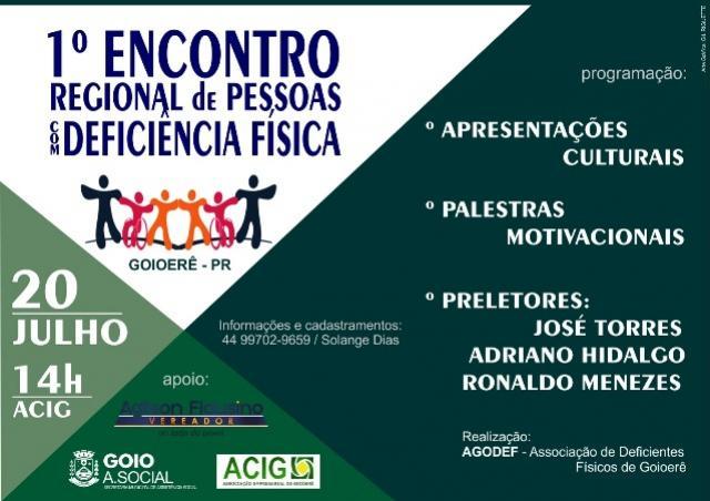 Agodef de Goioerê realiza 1º Encontro Regional de Pessoas Com Deficiência Física