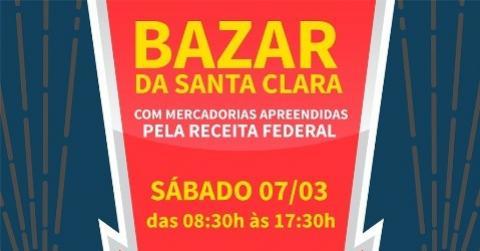 O grande Bazar do Centro Educacional Santa Clara será no dia 07 de Março