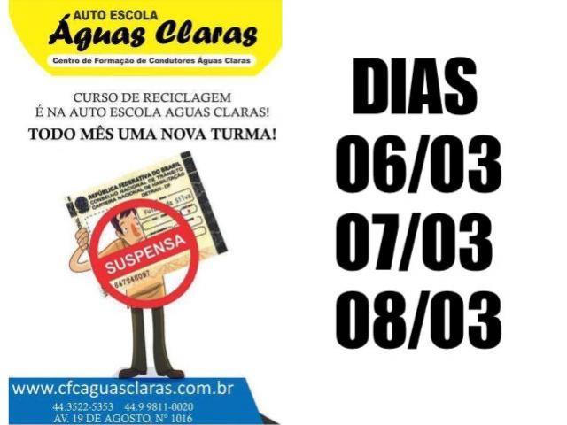 """Inscrições para """"Curso de Reciclagem"""" da Auto Escola Águas Claras encerram quinta-feira, 05, corra faça a sua!"""