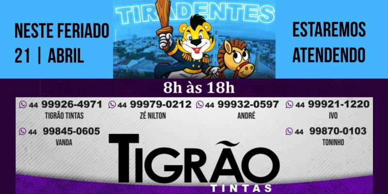 Tigrão Tintas estará atendendo no feriado de Tiradentes das 08:00 até as 18:00 horas