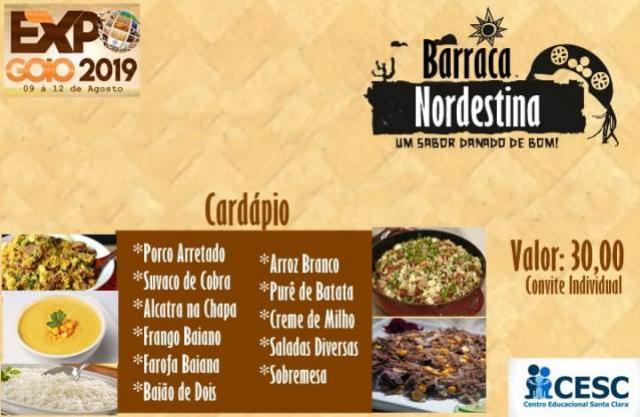 A Barraca Nordestina do CESC, oferece almoço e jantar durante a Expo-Goio 2019