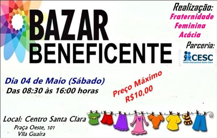 Bazar beneficente em prol do Centro Educacional Santa Clara será dia 04 de Maio