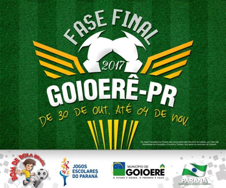 Goioerê será sede da fase final dos Jogos Escolares - Bom de Bola