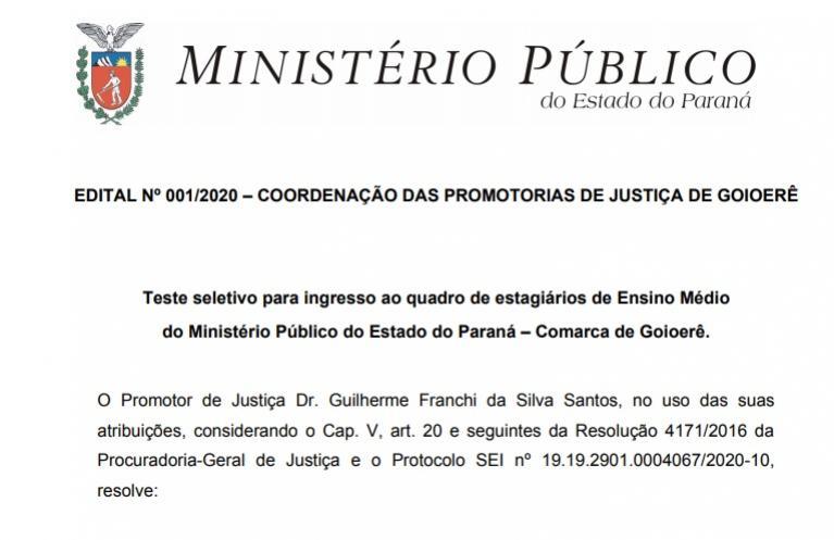 Ministério Público lança edital e abre inscrições para seleção de estagiário para Goioerê