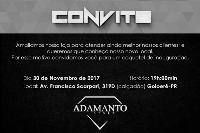 Chegou em Goioerê a Adamanto Store, inauguração hoje as 19 horas e você é nosso convidado especial