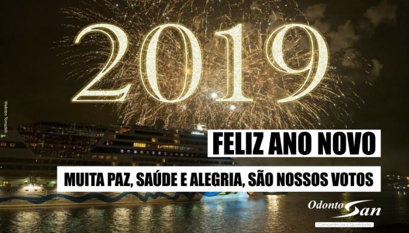 A Família OdontoSan deseja um 2019 de muitos sorrisos e realizações!