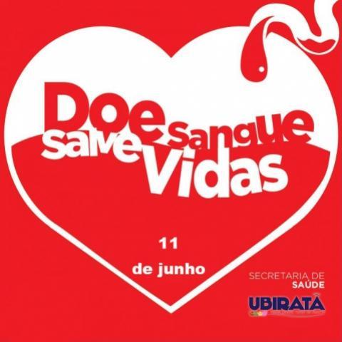 Doar sangue é um ato de amor: 11 de junho reserve sua manhã pra salvar uma vida no município de Ubiratã