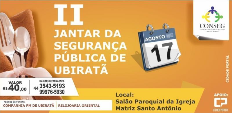 II Jantar da Segurança Pública de Ubiratã será dia 17 de agosto