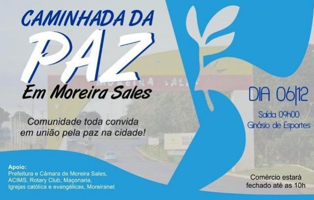 Moreira Sales vai fazer caminhada pela paz