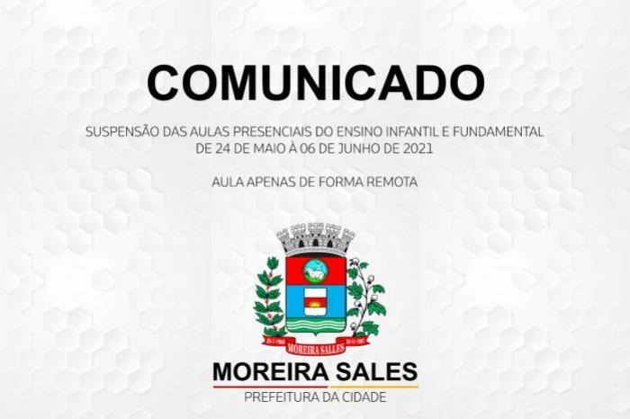 Prefeitura de Moreira Sales comunica a suspensão das aulas presenciais a partir da próxima segunda, 24